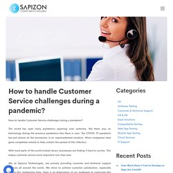 How to handle Customer Service challenges during pandemic?