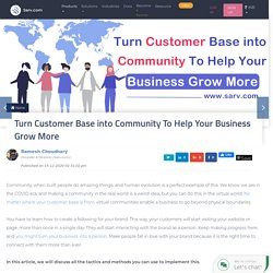 Turn Customer Base into Community To Help Your Business Grow More