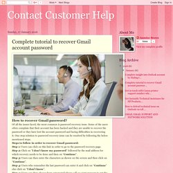 Contact Customer Help: Complete tutorial to recover Gmail account password