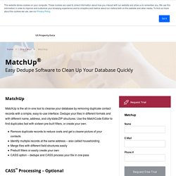 MatchUp®Easy Dedupe Software -dentify Multiple Records at the Same Address