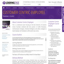 The Customer Centric Employee training course-Midrand, Sandton, Johannesburg, South Africa
