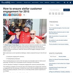 How to ensure stellar customer engagement for 2015