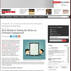 How Mobile Is Taking the Reins on Customer Engagement