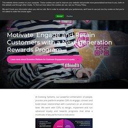 Customer Engagement; Loyalty Software; telecom customer offers: Evolving System