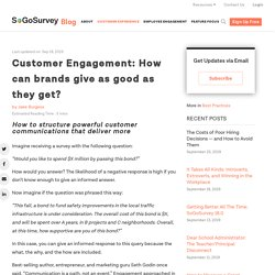 Customer Engagement: How can brands give as good as they get? - SoGoSurvey Blog