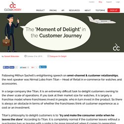 Customer Experience to drive Customer Delight