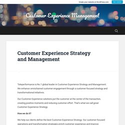 Customer Experience Strategy and Management