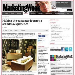 Making the customer journey a seamless experience