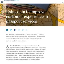 Using data to improve customer experience in passport services