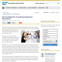 Are You Ready For A Customer Experience Revolution?