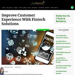 Improve Customer Experience With Fintech Solutions