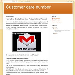 Customer care number: How to Use Gmail's Undo Send Feature in Gmail Account