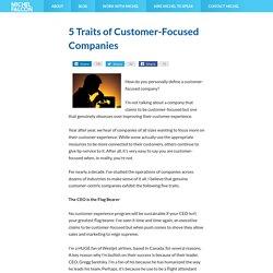 5 Traits of Customer-Focused Companies
