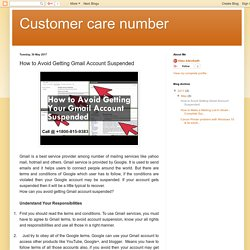 Customer care number: How to Avoid Getting Gmail Account Suspended
