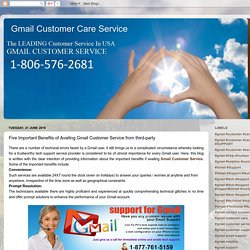 Gmail Customer Care Service: Five Important Benefits of Availing Gmail Customer Service from third-party