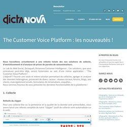 The Customer Voice Platform : les nouveautés !