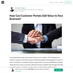 How Can Customer Portals Add Value to Your Business?