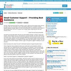 Gmail Customer Support Providing Best Assistance by Jack Fernando in Internet at Isnare.com Free Articles : Article #1942883