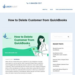 How to Delete Customer from QuickBooks - Uberaudit