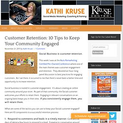 Customer Retention: 10 Tips to Keep Your Community Engaged