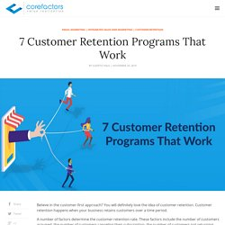 7 Customer Retention Programs That You Must Leverage Right Now