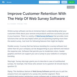 Improve Customer Retention With The Help Of Web Survey Software