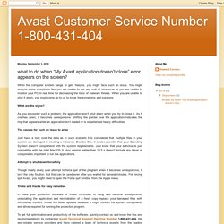 """Avast Customer Service Number 1-800-431-404: what to do when """"My Avast application doesn't close"""" error appears on the screen?"""