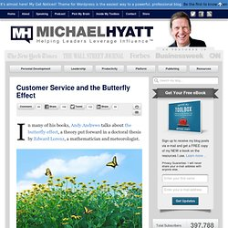 Customer Service and the Butterfly Effect
