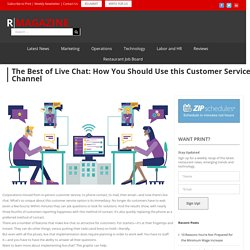 The Best of Live Chat: How You Should Use this Customer Service Channel
