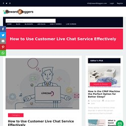 How to Use Customer Live Chat Service Effectively