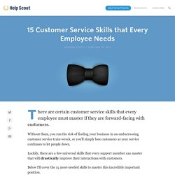 15 Customer Service Skills that Every Employee Needs