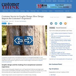 Customer Service in Graphic Design: How Design Impacts the Customer's Experience