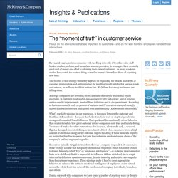 The 'moment of truth' in customer service