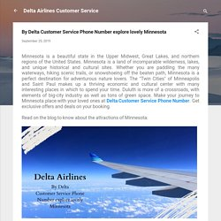 By Delta Customer Service Phone Number explore lovely Minnesota