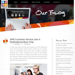 SME Customer Service - Official GMI Blog