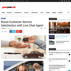 Boost Customer Service Satisfaction with Live Chat Agent