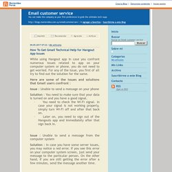 Email customer service : How To Get Gmail Technical Help for Hangout App Issues