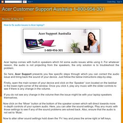 Acer Customer Support Australia 1-800-954-301: How to fix audio issues in Acer laptop?