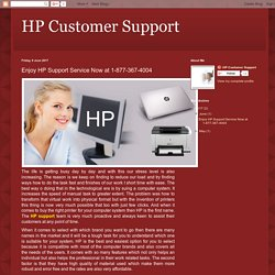 Enjoy HP Support Service Now at 1-877-367-4004