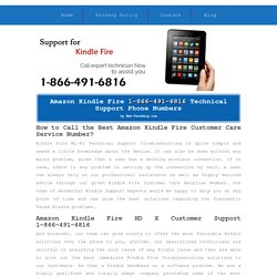 Kindle Fire Customer Care 1-866-491-6816 Support/Service Number