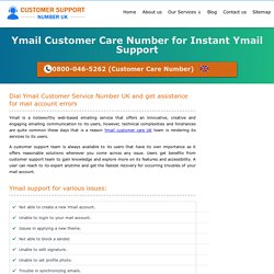 Ymail Customer Care UK 0800-046-5262 Support Service Number