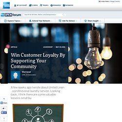 Win Customer Loyalty By Supporting Your Community : Managing