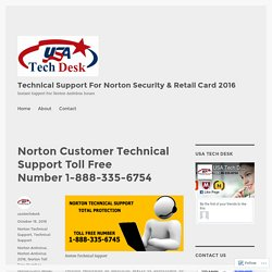 Norton Customer Technical Support Toll Free Number 1-888-335-6754 – Technical Support For Norton Security & Retail Card 2016