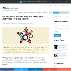 20 Customer Service Training Ideas and Activities - Comm100 Blog