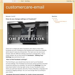 customercare-email: How do you change settings on Facebook?