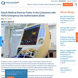 Reach Medical Devices Faster to the Customers with FDA's Emergency Use Authorization (EUA)
