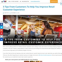 5 Tips From Customers To Help You Improve Retail Customer Experience - YNG Media Blog