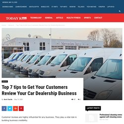 Top 7 tips to Get Your Customers Review Your Car Dealership Business
