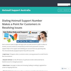 Dialing Hotmail Support Number Makes a Point for Customers in Resolving Issues – Hotmail Support Australia
