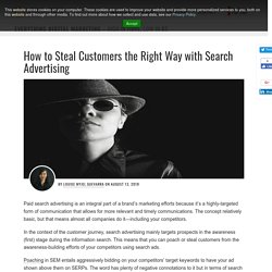 How to Steal Customers the Right Way with Search Advertising